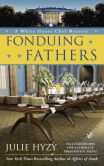 Fonduing Fathers (White House Chef Mystery Series #6)