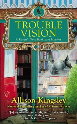 Trouble Vision (Raven's Nest Bookstore Series #3)