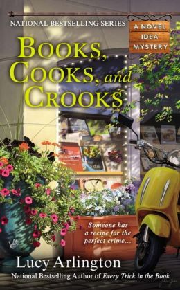 Books, Cooks, and Crooks (Novel Idea Mystery Series #3)
