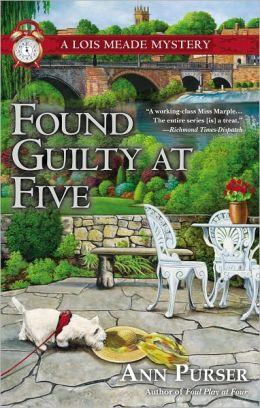 Found Guilty at Five (Lois Meade Series #12)
