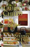 Book Cover Image. Title: Steeped in Evil (Tea Shop Series #15), Author: Laura Childs