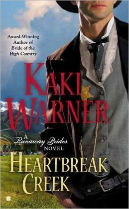 Heartbreak Creek (Runaway Brides Romance Series #1)