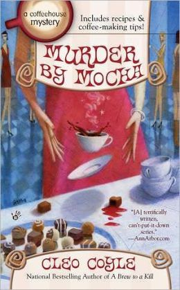 Murder by Mocha (Coffeehouse Mystery Series #10)