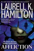 Book Cover Image. Title: Affliction (Anita Blake Vampire Hunter Series #22), Author: Laurell K. Hamilton
