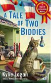 Book Cover Image. Title: A Tale of Two Biddies (League of Literary Ladies Series #2), Author: Kylie Logan