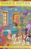 Book Cover Image. Title: Purl Up and Die (Knitting Mystery Series #13), Author: Maggie Sefton