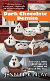 Book Cover Image. Title: Dark Chocolate Demise (Cupcake Bakery Mystery Series #7), Author: Jenn McKinlay