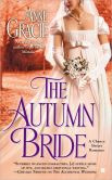 Book Cover Image. Title: The Autumn Bride, Author: Anne Gracie