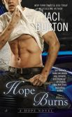 Book Cover Image. Title: Hope Burns, Author: Jaci Burton