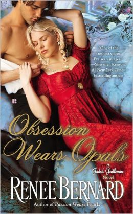 Obsession Wears Opals: A Jaded Gentleman Novel