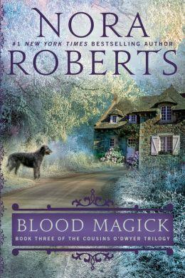 Blood Magick (Cousins O'Dwyer Trilogy #3)