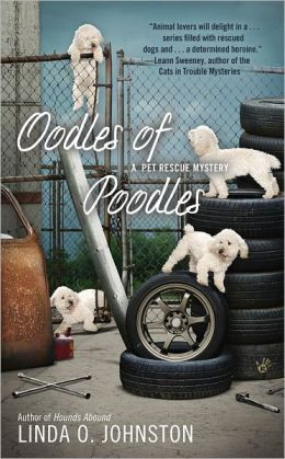 Oodles of Poodles (Pet Rescue Mystery Series #4)