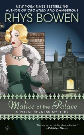 Malice at the Palace: A Royal Spyness Mystery