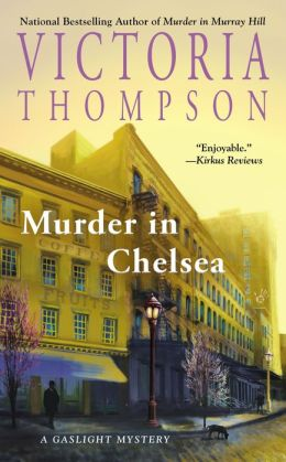 Murder in Chelsea (Gaslight Mystery Series #15)