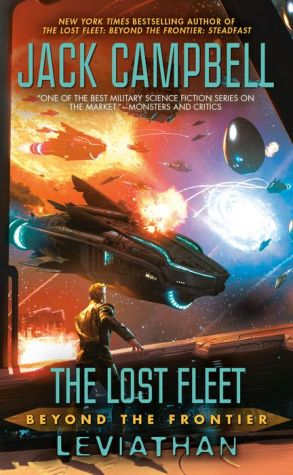 The Lost Fleet: Beyond the Frontier: Leviathan: Lost Fleet, The: Beyond the Frontier