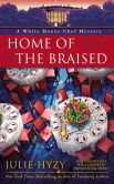 Book Cover Image. Title: Home of the Braised (White House Chef Mystery Series #7), Author: Julie Hyzy