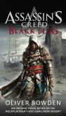 Book Cover Image. Title: Assassin's Creed:  Black Flag, Author: Oliver Bowden
