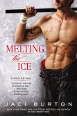 Book Cover Image. Title: Melting the Ice, Author: Jaci Burton