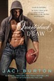 Book Cover Image. Title: Quarterback Draw (Play-by-Play Series #9), Author: Jaci Burton
