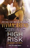 Book Cover Image. Title: High Risk, Author: Vivian Arend