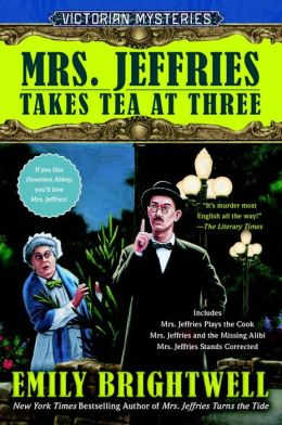Mrs. Jeffries Takes Tea at Three (Mrs. Jeffries Series #7-9)