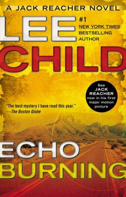 Echo Burning (Jack Reacher Series #5)