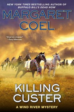 Killing Custer (Wind River Reservation Series #17)