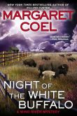 Night of the White Buffalo by Margaret Coel