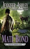 Book Cover Image. Title: Mate Bond (Shifters Unbound Series #7), Author: Jennifer Ashley