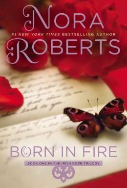 Born in Fire (Irish Born Trilogy #1)