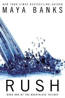 Rush (The Breathless Trilogy #1)