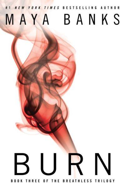 Burn (The Breathless Trilogy #3)