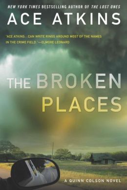 The Broken Places (Quinn Colson Series #3)