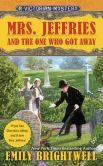 Book Cover Image. Title: Mrs. Jeffries and the One Who Got Away (Mrs. Jeffries Series #34), Author: Emily Brightwell