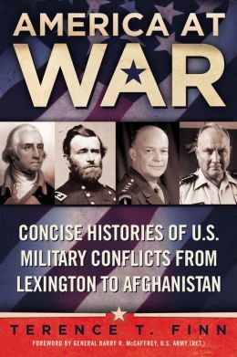 America at War: Concise Histories of U.S. Military Conflicts From Lexington to Afghanistan