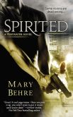 Book Cover Image. Title: Spirited, Author: Mary Behre