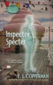 Book Cover Image. Title: Inspector Specter (Haunted Guesthouse Series #6), Author: E. J. Copperman