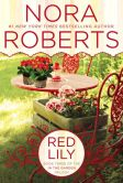 Book Cover Image. Title: Red Lily (In the Garden Trilogy Series #3), Author: Nora Roberts