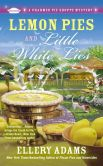 Book Cover Image. Title: Lemon Pies and Little White Lies (Charmed Pie Shoppe Series #4), Author: Ellery Adams