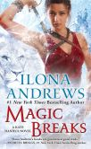 Book Cover Image. Title: Magic Breaks (Kate Daniels Series #7), Author: Ilona Andrews
