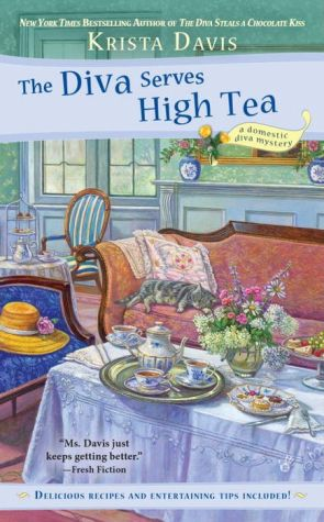 The Diva Serves High Tea: A Domestic Diva Mystery