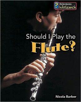 Should I Play the Flute?