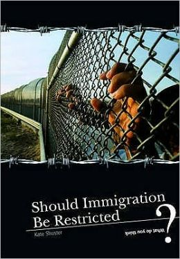 should we restrict immigration in the Immigrants and america's future by hilda l and by working constructively to fix our broken immigration system, we can lay the economic foundation that america.