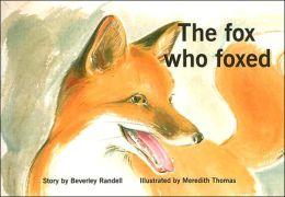 Fox Who Foxed