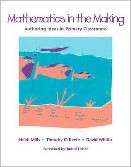 Mathematics in the Making: Authoring Ideas in Primary Classrooms