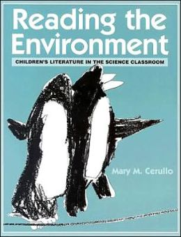 Reading the Environment: Children's Literature in the Science Classroom
