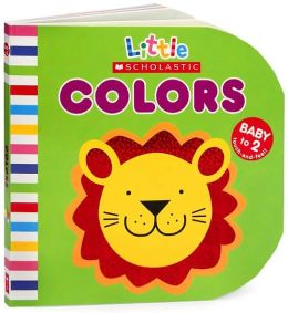 Colors (Little Scholastic Series )