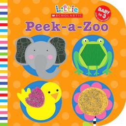 Peek-A-Zoo (Little Scholastic Series)