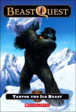 Tartok: The Ice Beast (Beast Quest Series #5)