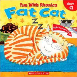 Fat Cat (Fun with Phonics Series)